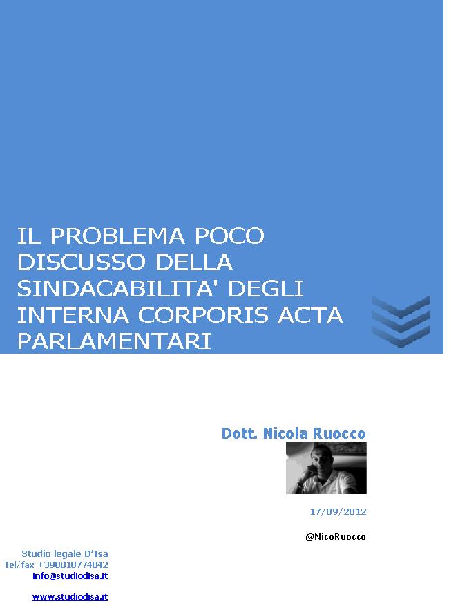 IL PROBLEMA POCO DISCUSSO DELLA SINDACABILITA' DEGLI INTERNA CORPORIS ACTA PARLAMENTARI