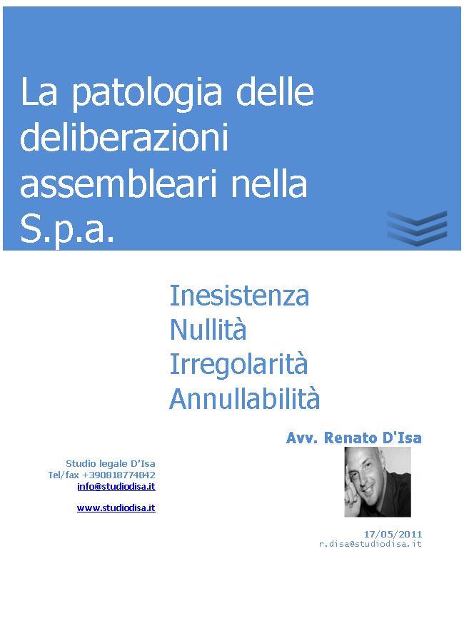 La patologia delle deliberazioni assembleari nella S.p.a.