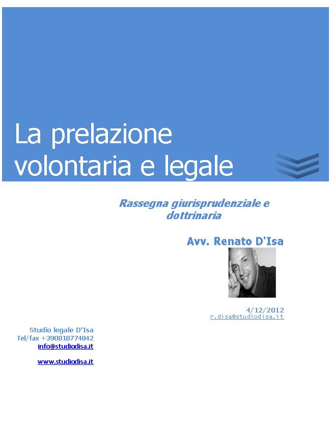 La prelazione volontaria e legale